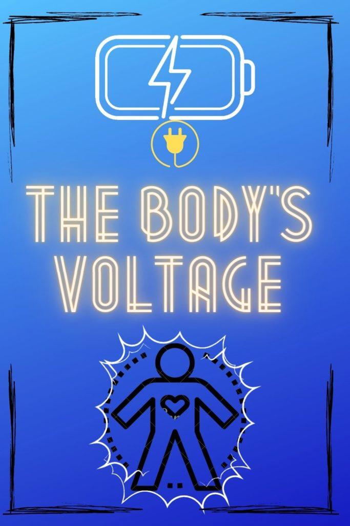 The Body's Voltage